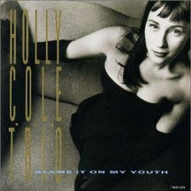 HOLLY COLE TORIO - CALLING YOU (BLAME IT ON MY YOUTH)