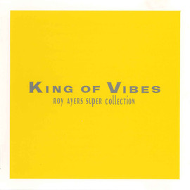 Roy Ayers - King of Vibes