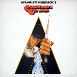 Various Artists - Stanley Kubrick's A Clockwork Orange  [Soundtrack]