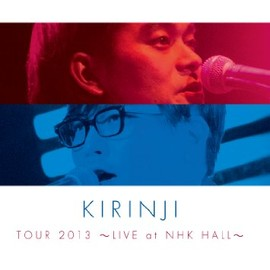 キリンジ - KIRINJI TOUR 2013~LIVE at NHK HALL~ [DVD]