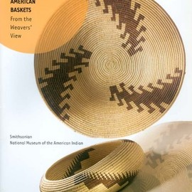 Bruce Bernstein - The Language of Native American Baskets: From the Weavers' View