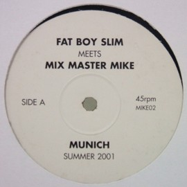 FATBOY SLIM MEETS MIX MASTER MIKE - MUNICH / White