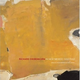 Gerald Nordland  Mark Lavatelli  Charles Strong - Richard Diebenkorn in New Mexico