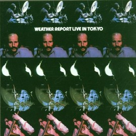 Weather Report - Live in Tokyo