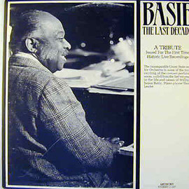 Count Basie and his Orchestra - BASIE THE LAST DECADE