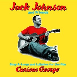 Jack Johnson and Friends - Curious George