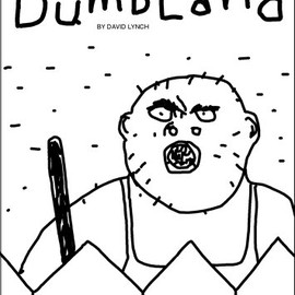 David Lynch - Dumbland
