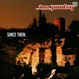 Ian Pooley - Since Then