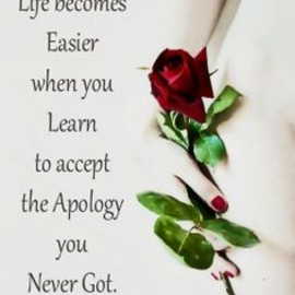 Life becomes easier When you learn to accept the apology you...