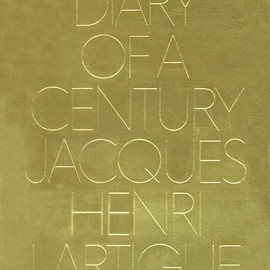 Jacques Henri Lartigue - Diary of a Century