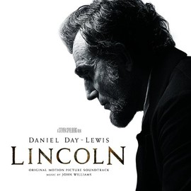 John Williams - Lincoln: Original Motion Picture Soundtrack