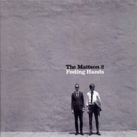 the mattson2 - Feeling Hands