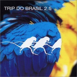 Various - Trip Do Brasil Vol.2
