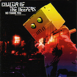 Coaltar of the Deepers - No Thank You