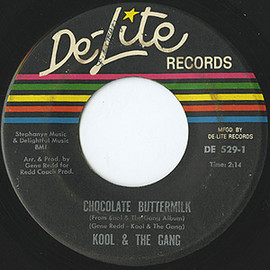 Kool & The Gang - Chocolate Buttermilk / Let The Music Take Your Mind