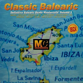 Various Artists - Classic Balearic Mastercuts Volume 1
