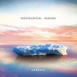 Emerald - Nostalgical Parade