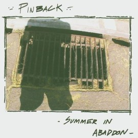 Pinback - Summer In Abaddon (TG237CD)