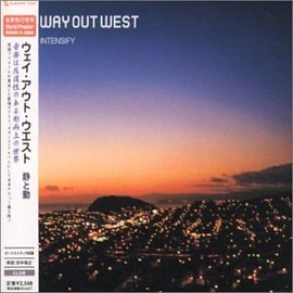 way out west - 静と動