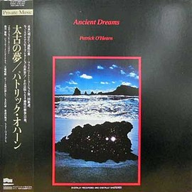 Patrick O'Hearn - Ancient Dreams