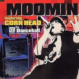 moomin - @ the Dancehall
