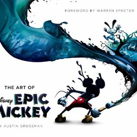 Disney Editions - Art of Disney Epic Mickey, The (Foreword by Warren Spector)