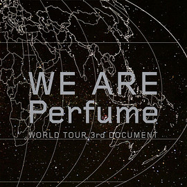 Perfume - パンフレット『WE ARE Perfume - WORLD TOUR 3rd DOCUMENT』