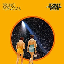 BRUNO PERNADAS - Worst Summer Ever