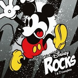 Various Artists - Disney Rocks ~!&!! Complete~