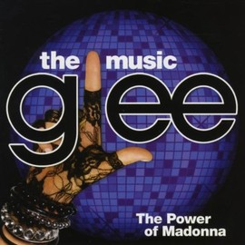 Glee Cast - Glee: the Music-the Power of Madonna