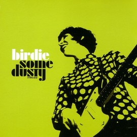 Birdie - Some Dusty
