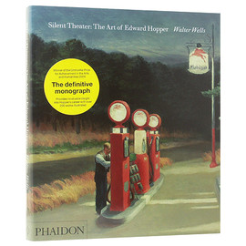エドワード・ホッパー - Silent Theater: The Art of Edward Hopper