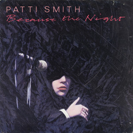 Patti Smith - Because The Night / Gloria (EP) - Patti Smith