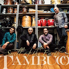 Tambuco - Smell of the Earth