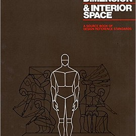 ulius Panero, Martin Zelnik - Human Dimension and Interior Space: A Source Book of Design Reference Standards