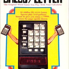 Dan Steinbrocker - Calcu/letter:The original word game you play with your calculator