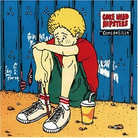 COKEHEAD HIPSTERS - COME ON EILEEN