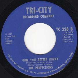 The PERFECTIONS - GIRL YOU BETTER HURRY / GET ON DOWN