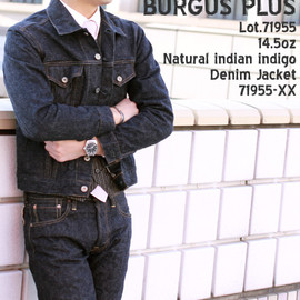 BURGUS PLUS - BURGUSPLUS(バーガスプラス) Lot.71955 14.5oz Natural indian indigo Denim Jacket 71955-XX