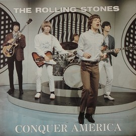 The Rolling Stones - Conquer America
