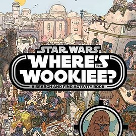 Egmont Books Ltd - Star Wars Where's the Wookiee Search and Find Book