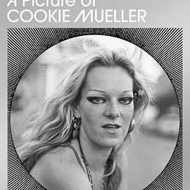 Chloe Griffin - Picture of Cookie Mueller