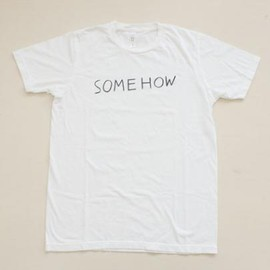 Noritake - SOMEHOW T-Shirts