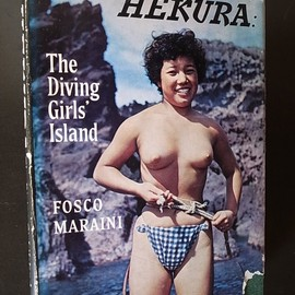 FOSCO MARAINI - HEKURA The Diving Girl's Island