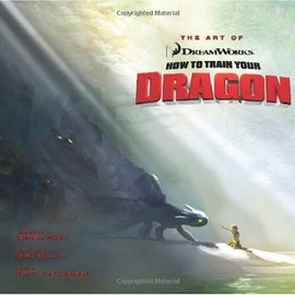 The Art of How to Train Your Dragon - The Art of How to Train Your Dragon