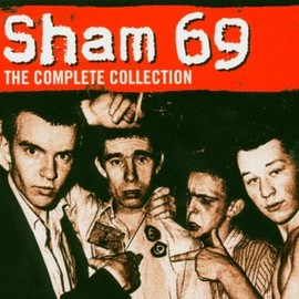 Sham 69 - Complete Collection