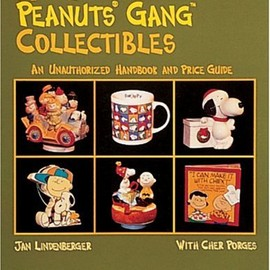 Jan Lindenberger, Cher Porges - More Peanuts Gang Collectibles: An Unauthorized Handbook and Price Guide