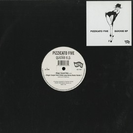 "Pizzicato Five - quickie e.p. (12"")"