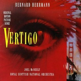 Bernard Herrmann - Vertigo: Original Motion Picture Score (1995 Re-recording)