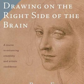 Betty Edwards - Drawing on the Right Side of the Brain: The Definitive, 4th Edition